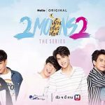 2 Moons: Serial Percintaan Gay Populer di Thailand